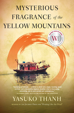 Mysterious Fragrance of the Yellow Mountains, by Yasuko Thanh