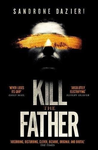 Kill the Father UK paperback edition